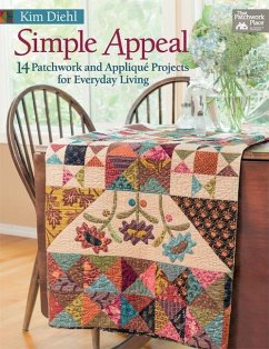 Simple Appeal: 14 Patchwork and Applique Projec...
