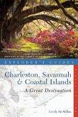 Explorer's Guide Charleston, Savannah & Coastal Islands: A Great Destination