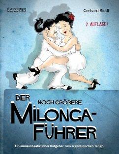 Der noch größere Milonga-Führer - Riedl, Gerhard