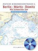 Deutsche Binnenwasserstraßen 03 Berlin - Müritz - Dömitz / Mit Schweriner See