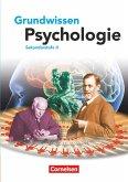 Grundwissen Psychologie - Sekundarstufe II. Schülerbuch