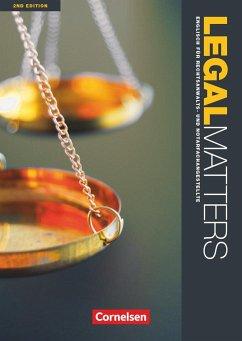 Legal Matters B1-B2. Schülerbuch - Faulkner, Jim