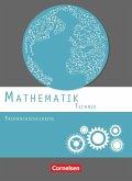 Mathematik Fachhochschulreife Technik. Schülerbuch