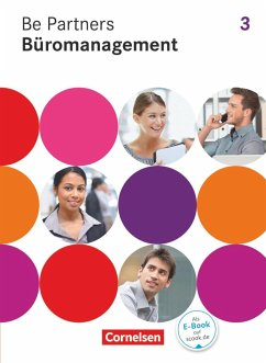 Be Partners - Büromanagement 3. Ausbildungsjahr. Fachkunde - Linzenich, Dagmar;Löbs, Beate;Pita-Leichsenring, Sandra