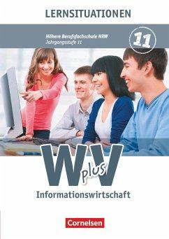 W plus V Höhere Berufsfachschule - Informationswirtschaft Band 1 Nordrhein-Westfalen. Arbeitsbuch - Biegert, Katrin; Linzenich, Dagmar; Neder-Münch, Claudia; Pestel, Elena; Spenner, Jürgen