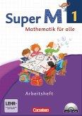 Super M 1. Schuljahr. Arbeitsheft mit CD-ROM. Westliche Bundesländer