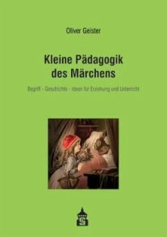 Kleine Pädagogik des Märchens - Geister, Oliver