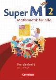 Super M 2. Schuljahr. Forderheft. Westliche Bundesländer