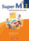 Super M 2. Schuljahr. Förderheft Westliche Bundesländer