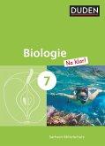 Biologie Na klar! 7. Schuljahr. Schülerbuch Mittelschule Sachsen