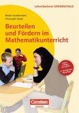Beurteilen und Fördern im Mathematikunterricht
