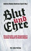 Blut und Ehre (eBook, ePUB)