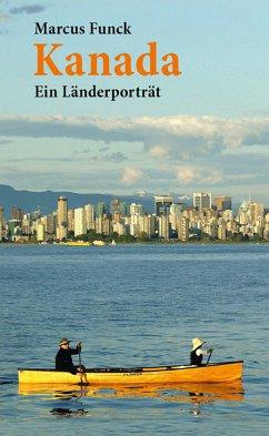 Kanada (eBook, ePUB) - Funck, Marcus