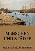 Menschen und Städte (eBook, ePUB)