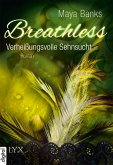Verheißungsvolle Sehnsucht / Breathless Trilogie Bd.3 (eBook, ePUB)