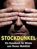 Stockdunkel (eBook, ePUB)