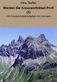 Werden Sie Kreuzworträtsel-Profi (3) (eBook, ePUB)