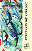 EXPRESS IN DIE ZUKUNFT (eBook, ePUB)