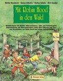Mit Robin Hood in den Wald