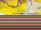 Gerhard Richter. Streifen & Glas