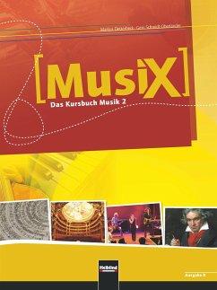MusiX 2. Schülerband (Ausgabe Bayern)