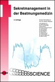 Sekretmanagement in der Beatmungsmedizin