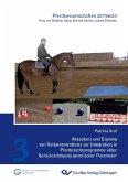 XI. ITG-Workshop (Band 11). Fachgruppe 5.3.2. Photonische Komponenten und MikrosystemAkzeptanz und Eignung von Temperamenttests zur Integration in Pferdezuchtprogramme unter Berücksichtigung genetischer Parameter (Band 3)