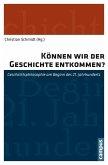 Können wir der Geschichte entkommen? (eBook, PDF)