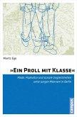 »Ein Proll mit Klasse« (eBook, PDF)