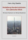 Heidelberg-Handschuhsheim: Ein satirischer Blick