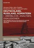 Deutschland, Russland, Komintern 1 - Überblicke, Analysen, Diskussionen