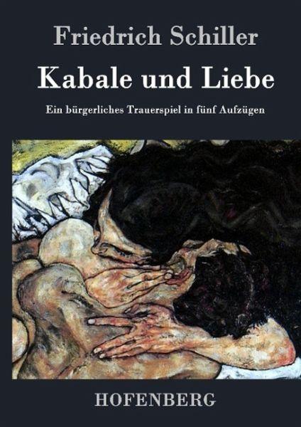 Briefe In Kabale Und Liebe : Kabale und liebe von friedrich schiller buch buecher
