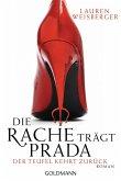 Die Rache trägt Prada / Andrea Sachs Bd.2 (eBook, ePUB)
