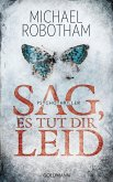 Sag, es tut dir leid / Joe O'Loughlin & Vincent Ruiz Bd.7 (eBook, ePUB)