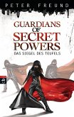 Das Siegel des Teufels / Guardians of Secret Powers Bd.1 (eBook, ePUB)