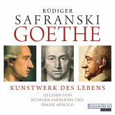 Goethe. Kunstwerk des Lebens (MP3-Download)