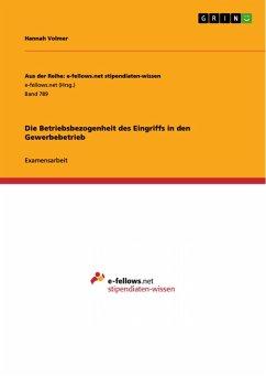 Die Betriebsbezogenheit des Eingriffs in den Gewerbebetrieb (eBook, PDF)