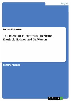 The Bachelor in Victorian Literature. Sherlock Holmes and Dr. Watson (eBook, PDF)