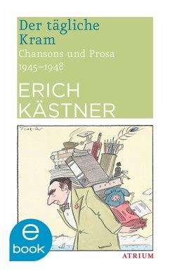 Der tägliche Kram (eBook, ePUB) - Kästner, Erich