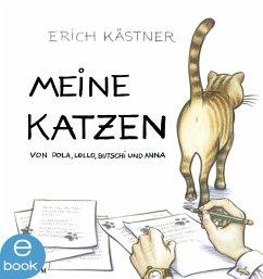 Meine Katzen (eBook, ePUB) - Kästner, Erich