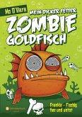 Frankie - Fischig, fies und untot / Mein dicker fetter Zombie-Goldfisch Bd.1 (eBook, ePUB)