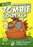Frankie - Ein wahrhaft teuflischer Fisch / Mein dicker fetter Zombie-Goldfisch Bd.2 (eBook, ePUB)