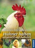Hühner halten artgerecht und natürlich (eBook, ePUB)
