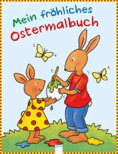 Mein fröhliches Ostermalbuch
