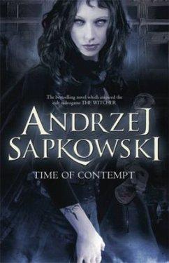 The Time of Contempt - Sapkowski, Andrzej