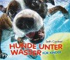 Hunde unter Wasser für Kinder (eBook, ePUB)