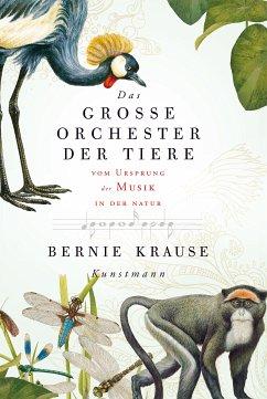 Das große Orchester der Tiere (eBook, ePUB) - Krause, Bernie