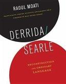 Derrida/Searle - Deconstruction and Ordinary Language