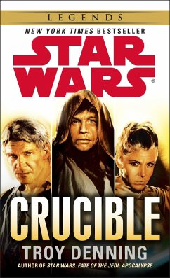 Star Wars: Crucible - Denning, Troy