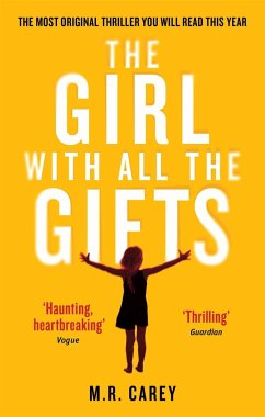 The Girl With All The Gifts - Carey, M. R.